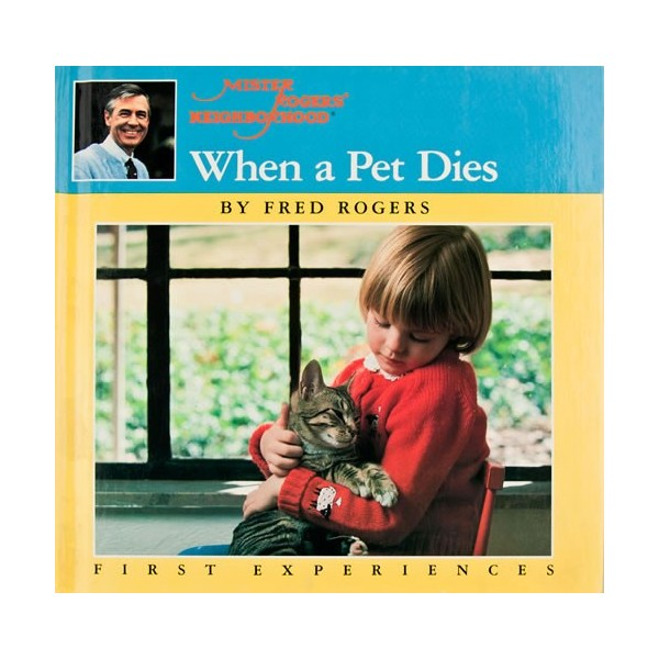 when-a-pet-dies-by-fred-rogers